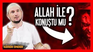 Şeytan, Allah'la konuştu mu? / Kerem Önder