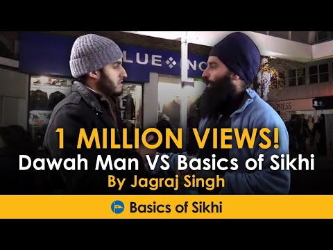 Muslim questions a Sikh - Dawah Man VS Basics of Sikhi