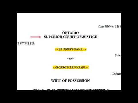 Writ of Possession - Ontario's Power of Sale & Foreclosure Process