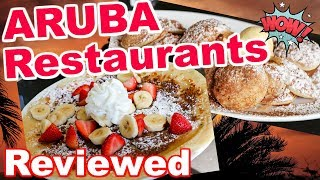Restaurants in Aruba | Restaurant Reviews from our Trip!