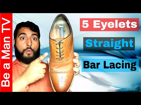 How to Straight Bar Lace Shoes with 5 Eyelets