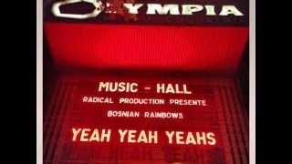 Yeah Yeah Yeahs full live @ Olympia Paris 2013