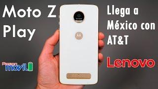 Moto Z Play llega a México con AT&T