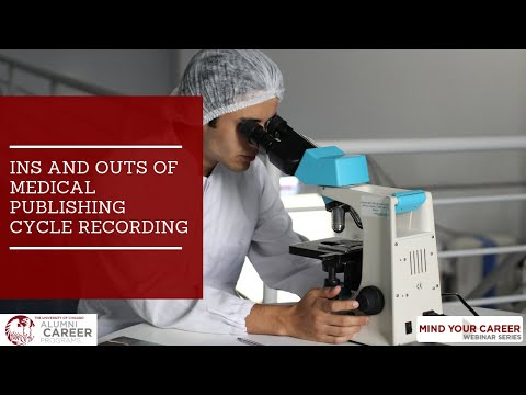 Ins and Outs of Medical Publishing Cycle Recording
