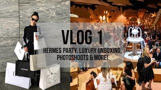 VLOG 1: HERMES PARTY, LUXURY UNBOXING, PHOTOSHOOTS & MORE!