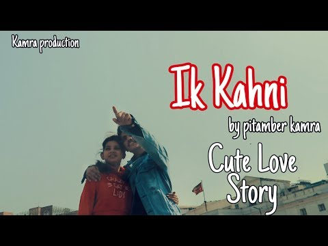 IK Kahani cover song /cute love story /choreography by pitamber kamra /latest video song 2019