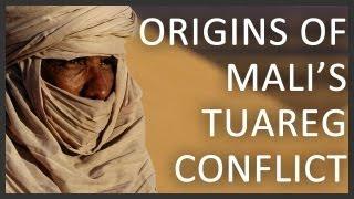 Origins of Mali's Tuareg conflict