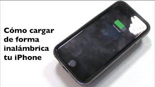 Como hacer que tu iPhone se cargue en forma inalámbrica