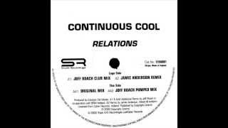 Continuous Cool - AA2 Relations (Joff Roach Pumped Mix)  (Relations EP)