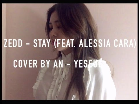 [안예슬] Zedd - STAY (feat. Alessia Cara) COVER