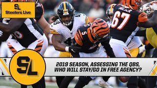 Summary of 2019, assessing the quarterbacks, predicting free agency   Steelers Live