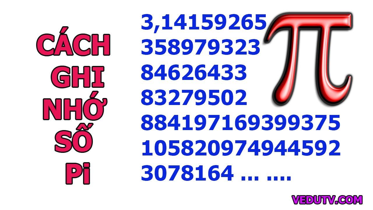 Những cách nhớ số Pi (π = 3,14159…. …) # rèn luyện trí nhớ