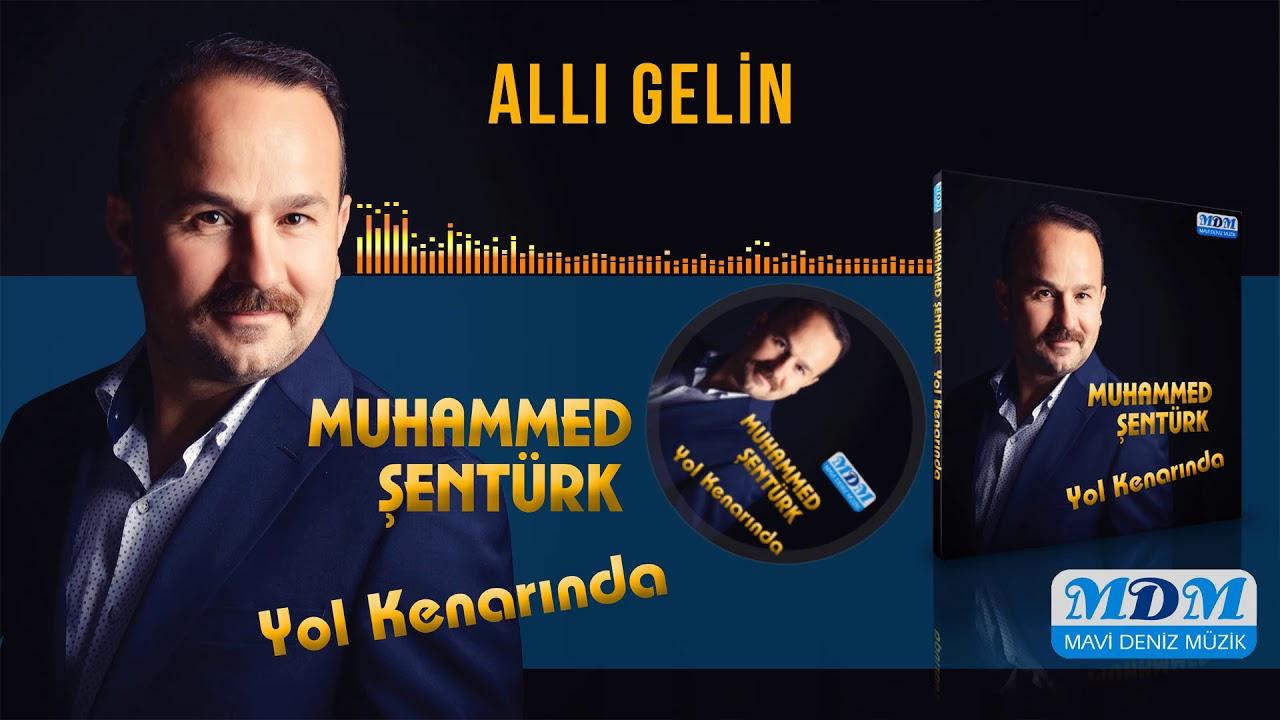 Muhammed Şentürk Allı Gelin [ Mavi Deniz Müzik ] 2019