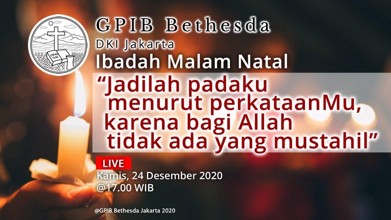 Ibadah Malam Natal (24 Desember 2020) - 17.00 WIB
