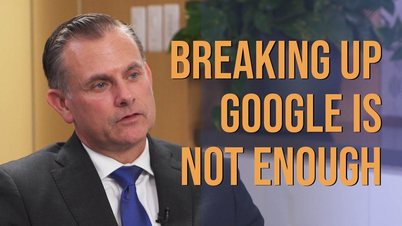 Gen. Robert Spalding: Breaking Google Up Is not Enough - Zooming In