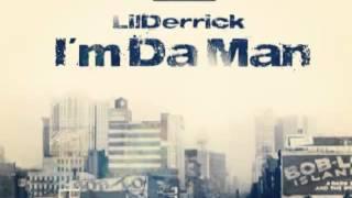 Lilderrick-Im Da Man(REMIX)
