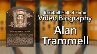 Alan Trammell - Baseball Hall of Fame Biographies