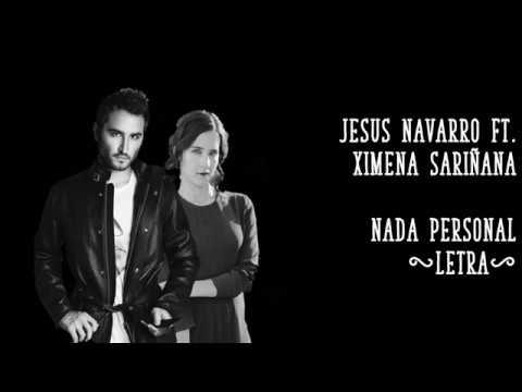 Jesús Navarro - Nada Personal ft. Ximena Sariñana