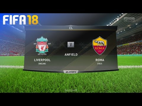 FIFA 18 - Liverpool vs. AS Roma @ Anfield