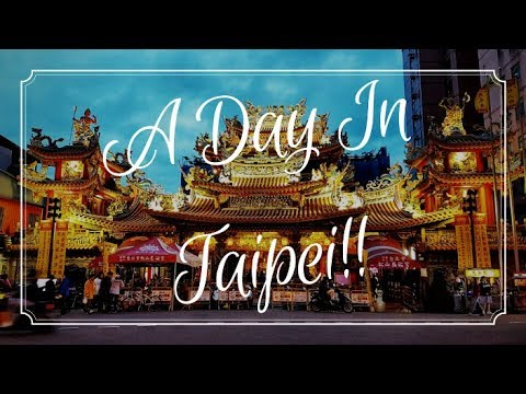 Taiwan Travel Vlog | A day in Taipei | My 21st country