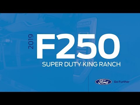 2019 Ford F250 | Super Duty King Ranch - Full Review
