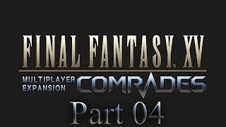 Video Final Fantasy XV Comrades DLC Closed Beta with Chaos part 4: Naga Extermination download MP3, 3GP, MP4, WEBM, AVI, FLV Agustus 2018