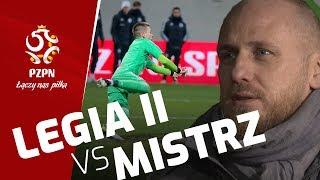 REZERWY Legii kontra MISTRZ Polski | Puchar w Polsce