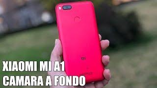 Xiaomi Mi A1 Camara a Fondo