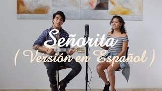 Señorita (Versión en Español) - Shawn Mendes & Camila Cabello (Charly Romer8 ft. Ximena Giovanna)