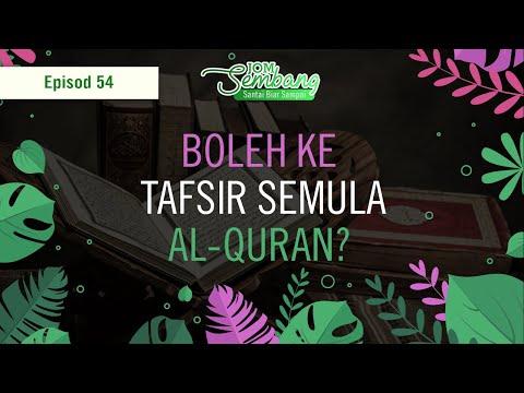 54   Boleh ke Tafsir Semula Al-Quran? Jom Sembang