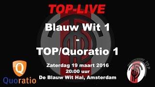 Blauw Wit 1 tegen TOP/Quoratio 1, zaterdag 19 maart 2016