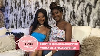 Maliibu Miitch Breaks Down Open Relationships & Cheating w/ Yakira Liz