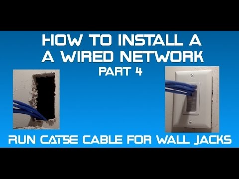 how to install a wired network part 4 -run cat5e cable for wall jacks -  youtube