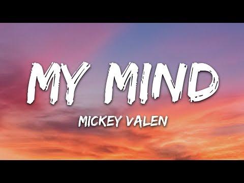 Mickey Valen - My Mind Feat Emily Vaughn