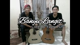 Download Mp3 Banyu Langit - Didi Kempot  Cover  By Yuzna Tc