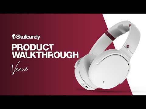 Product Walkthrough | Venue Noise Canceling Wireless Headphones | Skullcandy