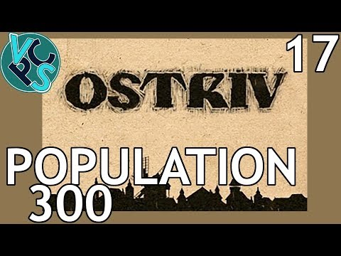 Population 300 : Ostriv EP17 - A New Banished? Detailed Pre-Industrial City-Builder