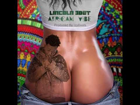 Lincoln 3Dot - African Vibe (Ft. izybeats)
