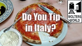 Visit Italy - Do You Tip in Italy?
