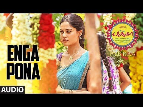Enga Pona Full Song Audio || Pakka Tamil Songs || Vikram Prabhu, Nikki Galrani, Bindu Madhavi