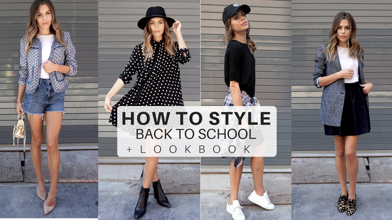 How To Style Back To School Outfits 2016 Look Book Tips College University Youtube