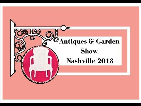 Antiques and Garden Show Nashville 2018