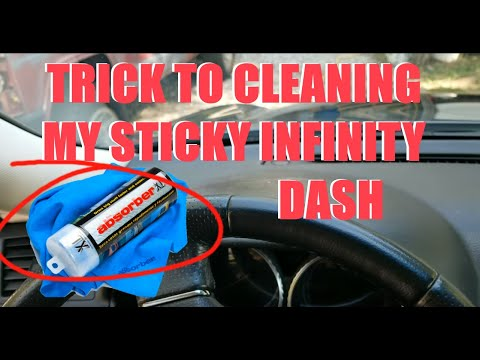TRICK TO CLEANING MY STICKY INFINITY DASHBOARD