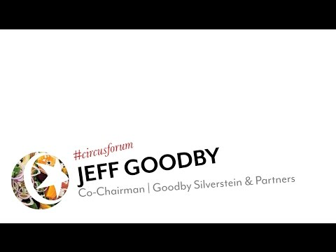 FORUM: Jeff Goodby, Co-Chairman @ Goodby Silverstein & Partners