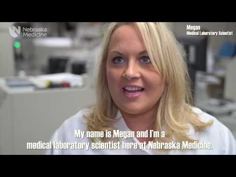 My Job In A Minute: Medical Laboratory Scientist – Nebraska Medicine