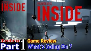 Whats Going On ? | Inside Game Review | Intro Part 1 Gameplay | PC Gaming