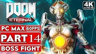 DOOM ETERNAL Gameplay Walkthrough Part 14 BOSS FIGHT [4K 60FPS PC ULTRA] - No Commentary