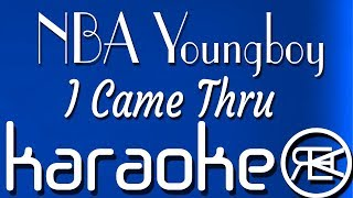 NBA Youngboy - I Came Thru | Instrumental Karaoke Lyrics