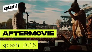 splash! 19 - Official Aftermovie | splash! 2016