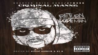 Criminal Manne - One Minute [Return Of The Neighborhood Dopeman] + DOWNLOAD [2016]